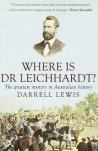 5 What Happened to Ludwig Leichhardt Darrell Lewis