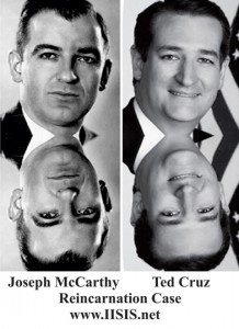 Reincarnation Case Study Ted Cruz Joe McCarthy Reincarnation Case IISIS