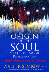 Purpose of Reincarnation Dean Radin Larry Dossey Walter Semkiw MD